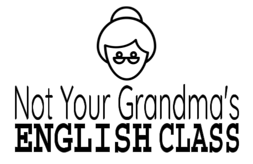 Not Your Grandma's English Class